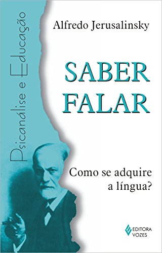 9788532636126: Saber falar - Como se adquire a linguagem?