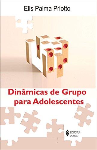 9788532636379: Dinâmica de Grupo Para Adolescentes (Em Portuguese do Brasil)