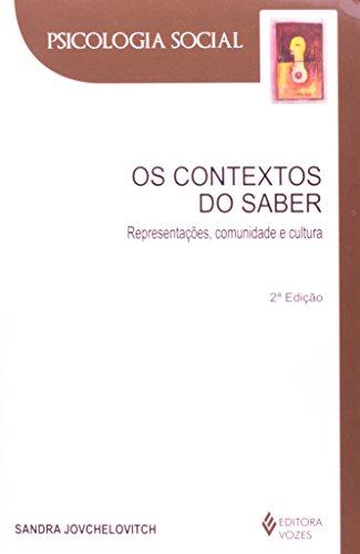 9788532636478: Contextos do Saber, Os - Colecao Psicologia Social