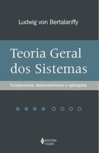 9788532636904: Teoria Geral Dos Sistemas. Fundamentos, Desenvolvimento E Aplicações (Em Portuguese do Brasil)