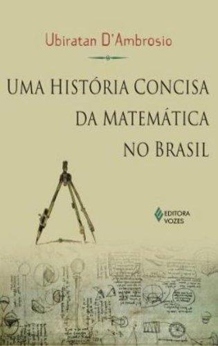 9788532636911: Historia Concisa da Matematica no Brasil, Uma