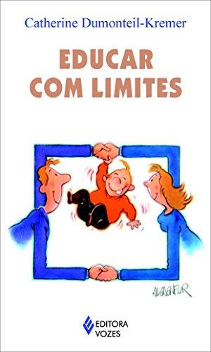 9788532637901: Educar Com Limites - Volume 1 (Em Portuguese do Brasil)