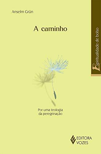 9788532637987: Caminho, A: Por Uma Teologia