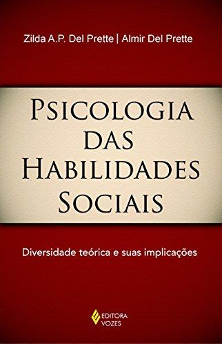 9788532638748: Psicologia Das Habilidades Sociais. Diversidade Teorica E Suas Implicações (Em Portuguese do Brasil)