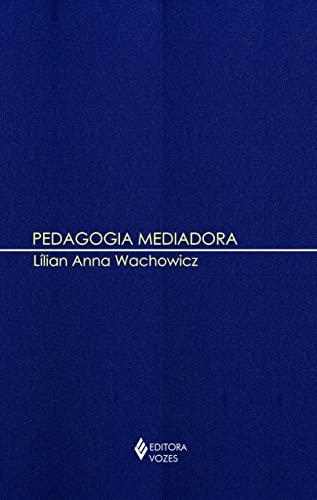 9788532638908: Pedagogia Mediadora