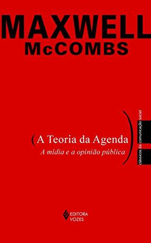 9788532639264: Teoria da Agenda, A: A Midia e a Opiniao Publica