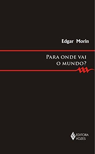9788532639370: Para Onde Vai O Mundo? - Ou Va Le Monde? (Em Portugues do Brasil)