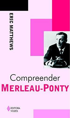 9788532639608: Compreender Merleau-Ponty - Coleção Compreender (Em Portuguese do Brasil)