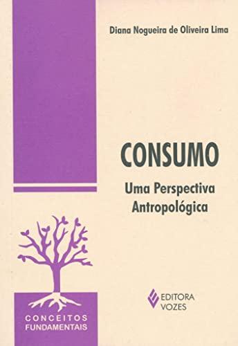9788532639899: Consumo. Uma Perspectiva Antropológica (Em Portuguese do Brasil)