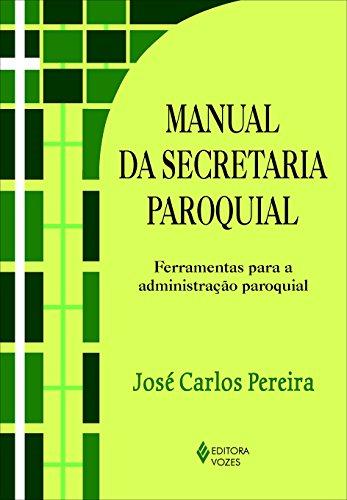 9788532639905: Manual da Secret‡ria Paroquial: Ferramentas para a Administraao Paroquial - Cole‹o Gest‹o Paroquial