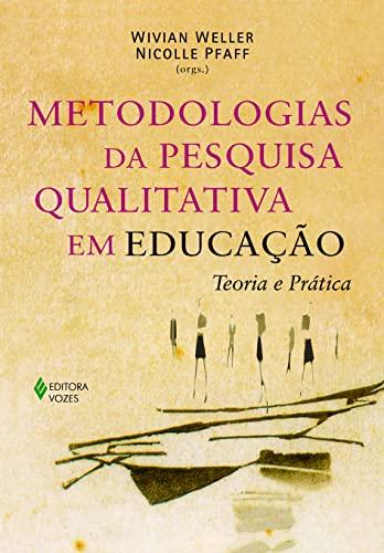 9788532639943: Metodologias da Pesquisa Qualitativa em Educação. Teoria e Prática (Em Portuguese do Brasil)