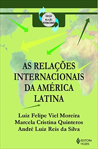 9788532639967: Rela›es Internacionais da AmŽrica Latina, As - Cole‹o Rela›es Internacionais