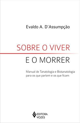 9788532640215: Sobre o Viver e o Morrer (Em Portuguese do Brasil)
