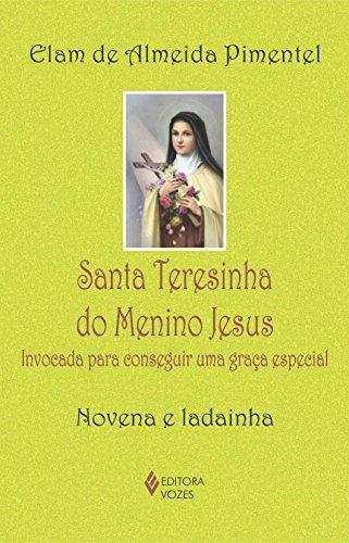 9788532641564: Santa Terezinha do Menino Jesus. Invocada Para Conseguir Uma Graça Especial – Novena e Ladainha (Em Portuguese do Brasil)