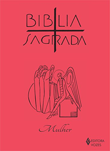 9788532642523: B'blia Sagrada - Ed. Mulher
