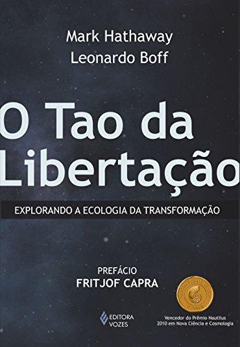 9788532642530: Tao da Libertacao: Explorando a Ecologia da Transformacao