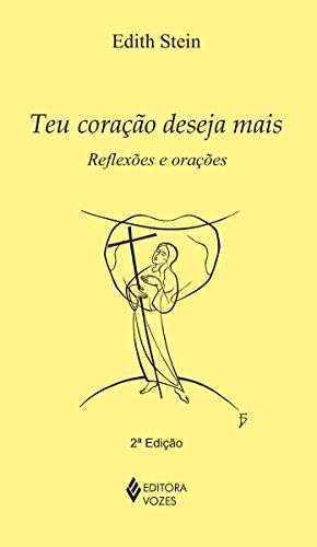 9788532644497: Teu Coração Deseja Mais. Reflexões e Orações (Em Portuguese do Brasil)
