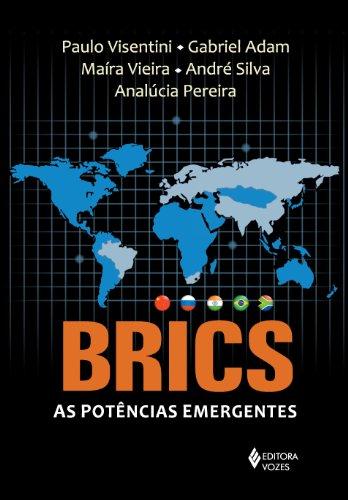 9788532644657: BRICS. As Potências Emergentes (Em Portuguese do Brasil)