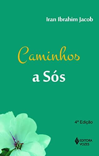 9788532647207: Caminhos a Sós (Em Portuguese do Brasil)