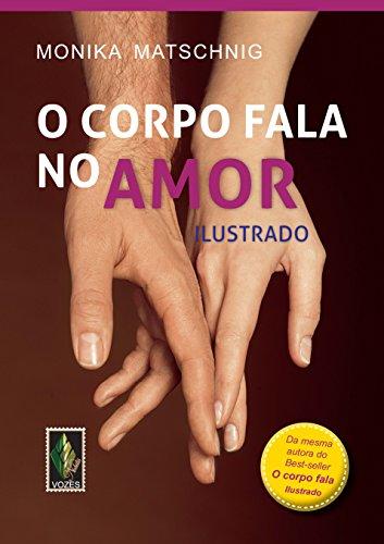 9788532648075: Corpo Fala no Amor, O