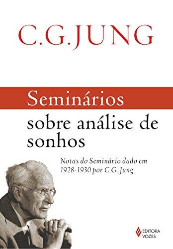 9788532648150: Seminarios Sobre Analise Dos Sonhos: Notas do Seminario Dado Em 1928 - 1930 Por C. G. Jung