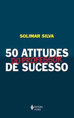 9788532648174: 50 Atitudes do Professor de Sucesso
