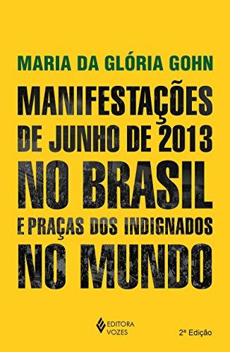 9788532648228: Manifestacoes de Junho de 2013 no Brasil e Pracas dos Indignados no Mundo