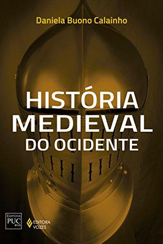 9788532649072: História Medieval do Ocidente - Série História Geral (Em Portuguese do Brasil)