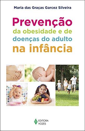 9788532649331: Prevencao da Obesidade e de Doencas do Adulto na Infancia