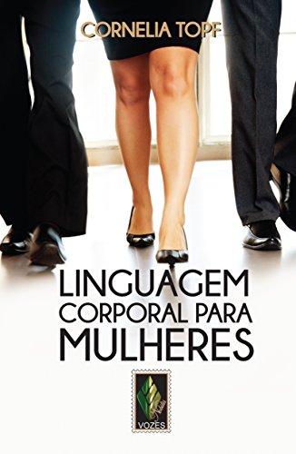 9788532649454: Linguagem Corporal Para Mulheres