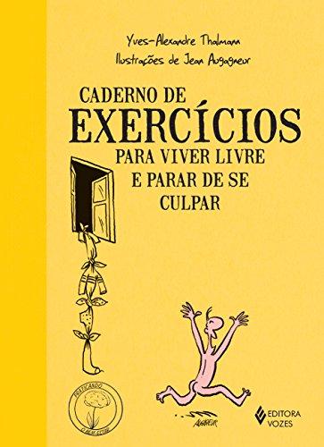 9788532649652: Caderno de Exercícios Para Viver Livre e Parar de Se Culpar (Em Portuguese do Brasil)