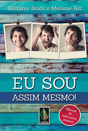9788532651174: Eu Sou Assim Mesmo! (Em Portuguese do Brasil)