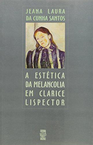 9788532801685: A estética da melancolia em Clarice Lispector (Portuguese Edition)