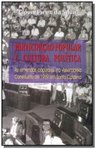 Participacao popular e cultura politica: As emendas: Silva, Clovis Pires