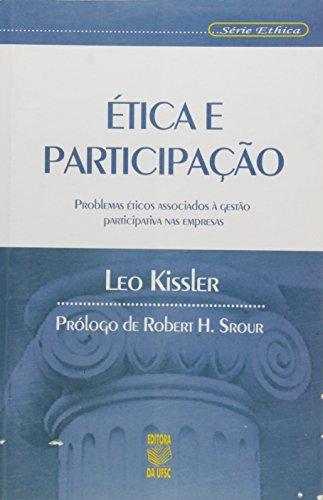 9788532802781: etica e Participacao: Problemas eticos Associados a Gestao Participativa nas Empresas