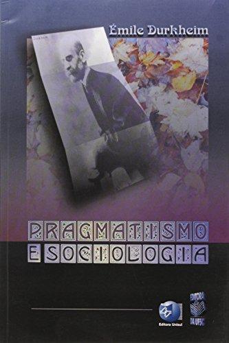 9788532803108: Pragmatismo e Sociologia