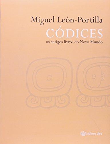9788532805867: Codices: Os Antigos Livros do Novo Mundo