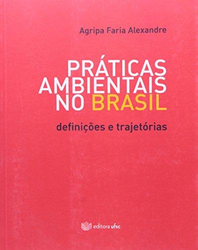 9788532805904: Praticas Ambientais No Brasil: Definicoes e Trajetoria