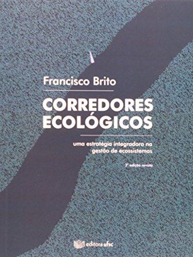 9788532805997: Corredores Ecologicos: Uma Estrategia Integradora na Gestao de Ecossistemas
