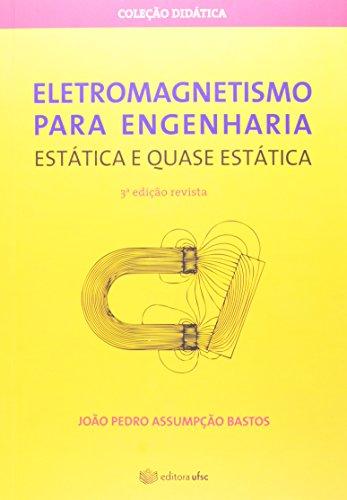 9788532806024: Eletromagnetismo Para Engenharia