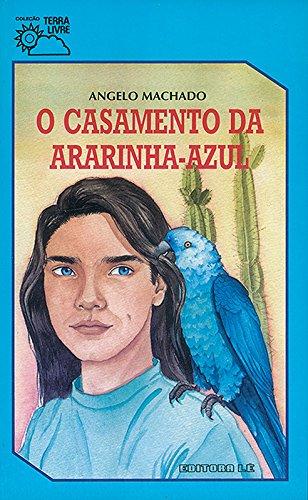 9788532903372: O Casamento da Ararinha-Azul (Em Portuguese do Brasil)