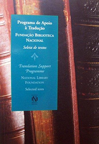 Programa de apoio à tradução : seleta: Joao Silvà rio