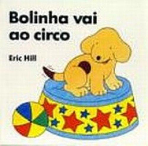 9788533601000: Bolinha Vai Ao Circo (Em Portuguese do Brasil)