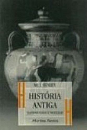 Historia Antiga. Testemunhos E Modelos (Em Portuguese: Moses I. Finley