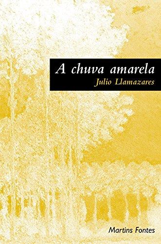 9788533607309: A Chuva Amarela (Em Portuguese do Brasil)