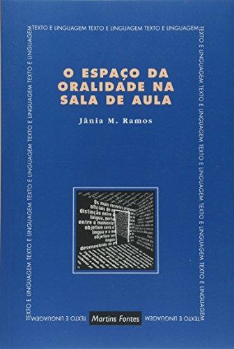 9788533607651: O Espaço da Oralidade na Sala de Aula (Em Portuguese do Brasil)