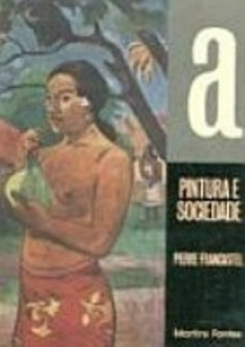 9788533607989: Pintura E Sociedade (Em Portuguese do Brasil)