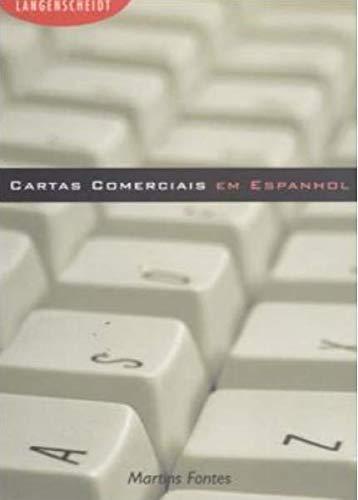 Cartas Comerciais Em Espanhol (Em Portuguese do Brasil): V?rios Autores