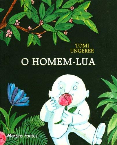 9788533612143: O Homem-Lua (Em Portuguese do Brasil)