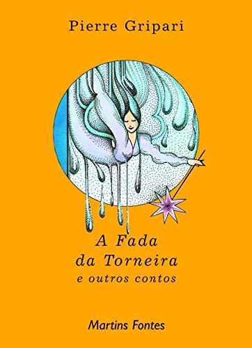 9788533612693: A Fada da Torneira e Outros Contos (Em Portuguese do Brasil)